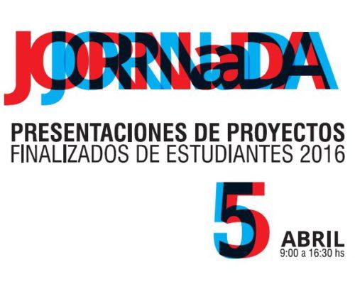 Jornada – Presentaciones de proyectos finalizados de estudiantes – 5 de abril – 9 horas