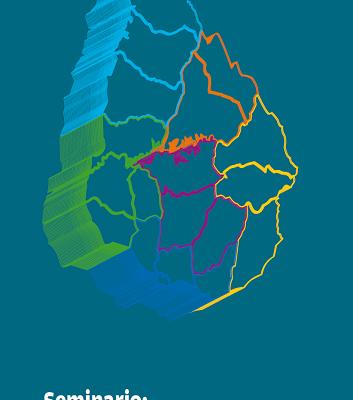 Seminario: El Territorio en Primer Plano (2016). MESA: La descentralización, reflexiones desde el proceso uruguayo.