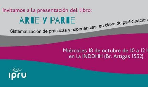 """IPRU- PRESENTACIÓN DEL LIBRO """"ARTE Y PARTE"""""""