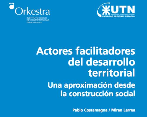 Libro Actores facilitadores del desarrollo territorial. Una aproximación desde la construcción social