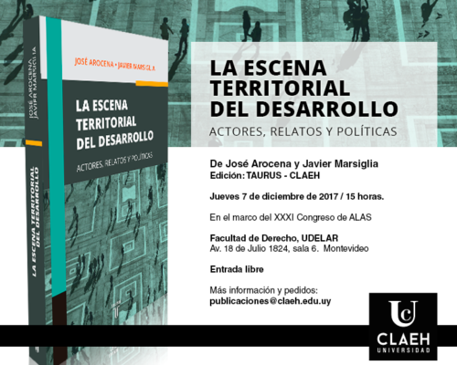 """Presentación del libro """"La escena territorial del desarrollo"""", de José Arocena y Javier Marsiglia"""