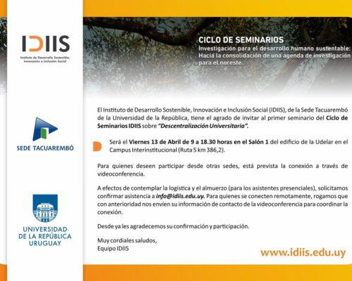 Primer Seminario del ciclo de Seminarios IDIIS sobre Descentralización Universitaria