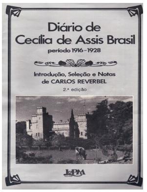 """""""Una historia de la frontera: el diario de Cecilia Assis Brasil. 1916-1928."""" CUCEL -Melo"""