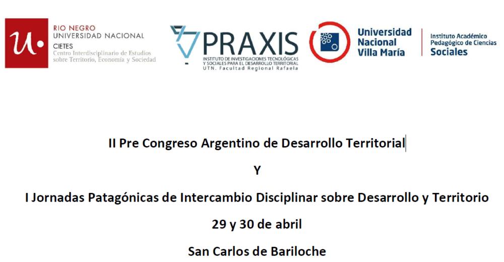Segunda circular: pre-Congreso y Jornadas Desarrollo, territorio y actores desde una perspectiva multidisciplinar y latinoamericana