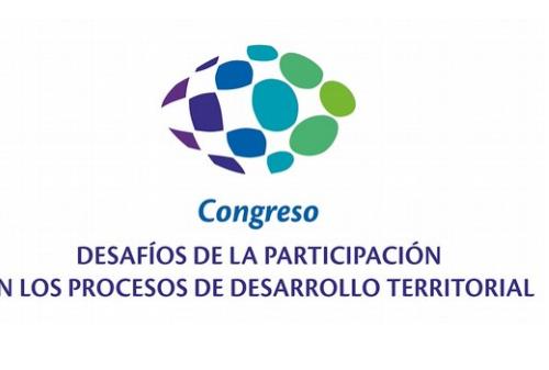 """Congreso """"Desafíos de la participación en los procesos de desarrollo territorial"""""""