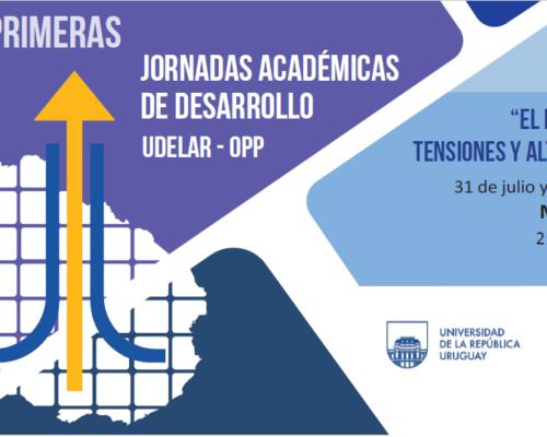 Primeras Jornadas Académicas de Desarrollo UdelaR-OPP