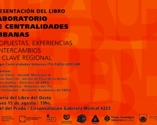 Se presenta el libro «Laboratorio de Centralidades Urbanas»