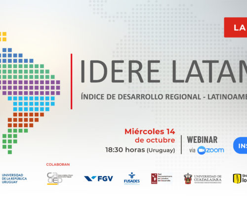 Lanzamiento del primer Índice de Desarrollo Regional Latinoamericano: IDERE LATAM