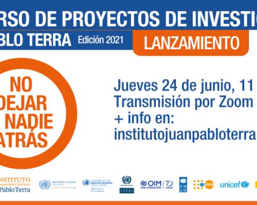 """Lanzamiento virtual del concurso de proyectos de investigación Juan Pablo Terra """"No dejar a nadie atrás"""""""